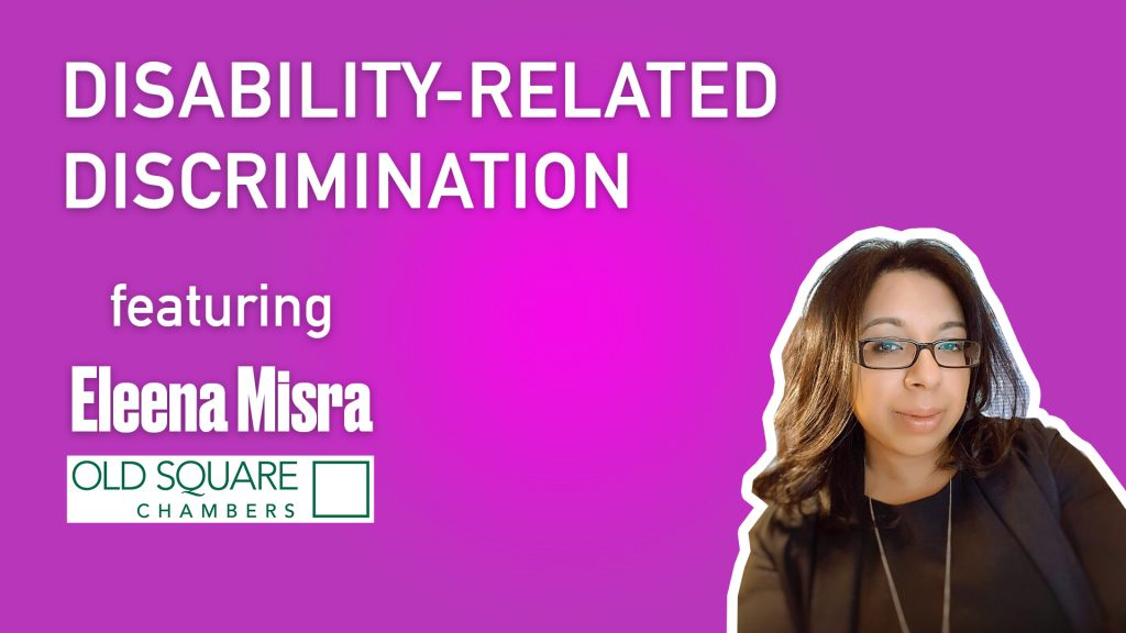 Disability-related discrimination – Eleena Misra
